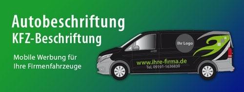 Autobeschriftung, Fahrzeugbeklebung Forchheim, Erlangen, Bamberg, Bayreuth
